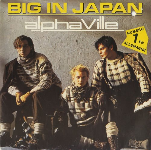 Big in Japan Alphaville