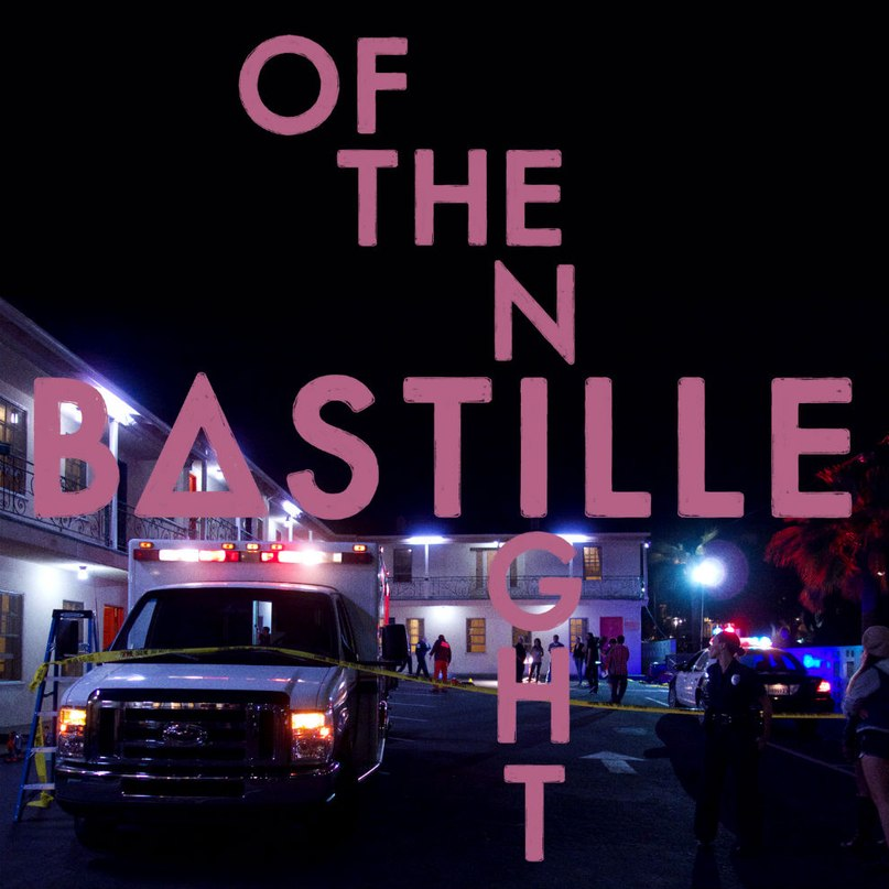 Of the Night (Remix) Bastille