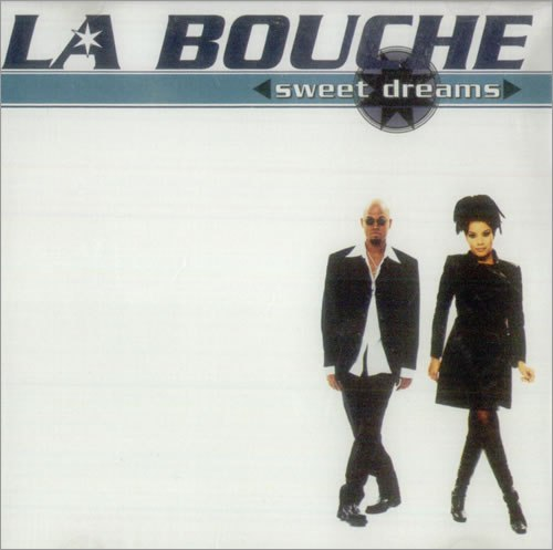 Sweet dreams La Bouche
